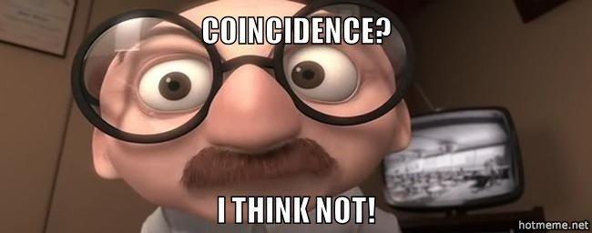 Coincidence-i-think-not.jpg.4661beb0358d2e8bfc5e36fa634ed702.jpg