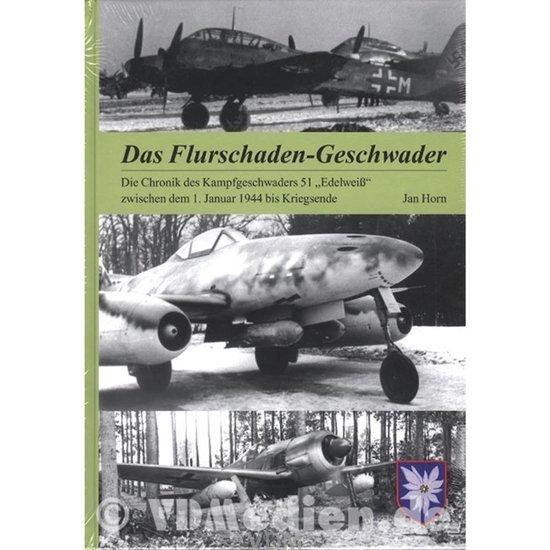 das-flurschaden-geschwader-die-chronik-des-kampfgeschwaders-51-edelweiss-zwischen-dem-1-januar-1944-bis-kriegsende-jan-horn.jpg